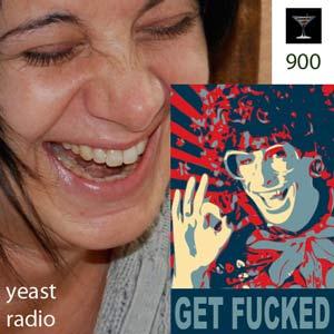 get fucked yeast radio 900