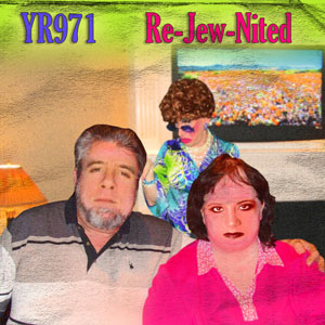 YR971 Re-Jew-Nited