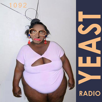 YEAST RADIO WITH MADGE WEINSTEIN #1092