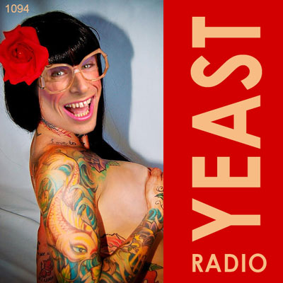 yeast radio 1094 with madge weinstein and guest ceven
