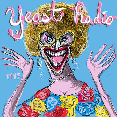 Yeast Radio #1117 Introducing the Constipated Lesbian