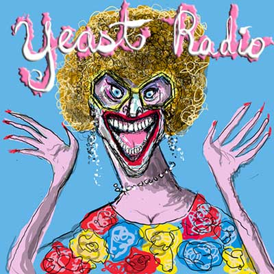 Yeast Radio with Madge Weinstein